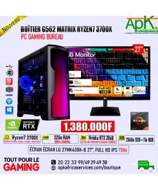 BOITIER G562 MATRIX RYZEN7 3700X -32Go RAM DDR4- 256 Go SSD+ 1To HDD- Nvidia RTX 2060 6Go GDDR6- ECRAN 4K 27''
